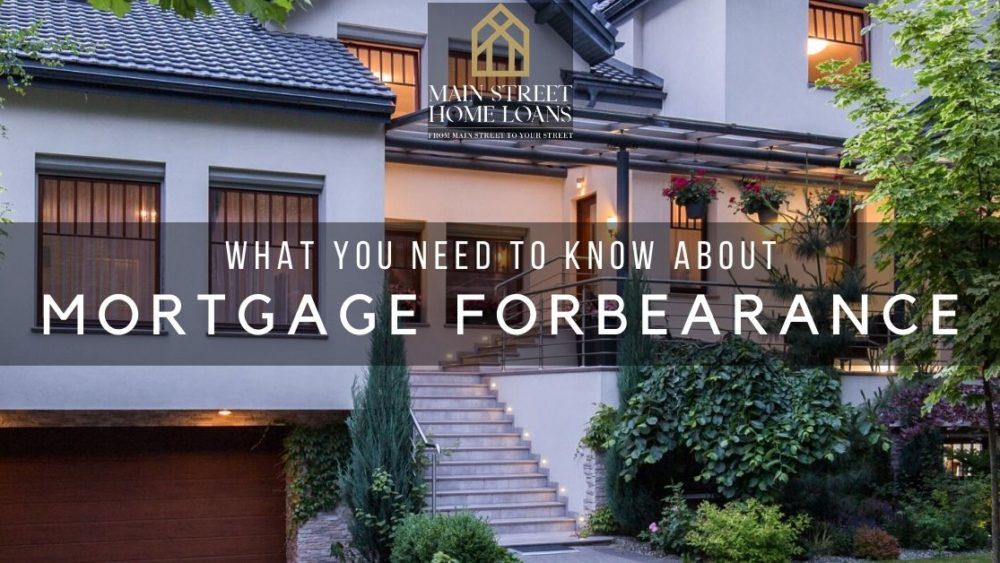What you need to know about mortgage forbearance